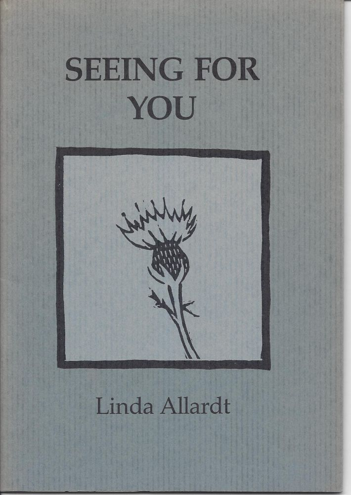 SEEING FOR YOU. Linda Allardt.