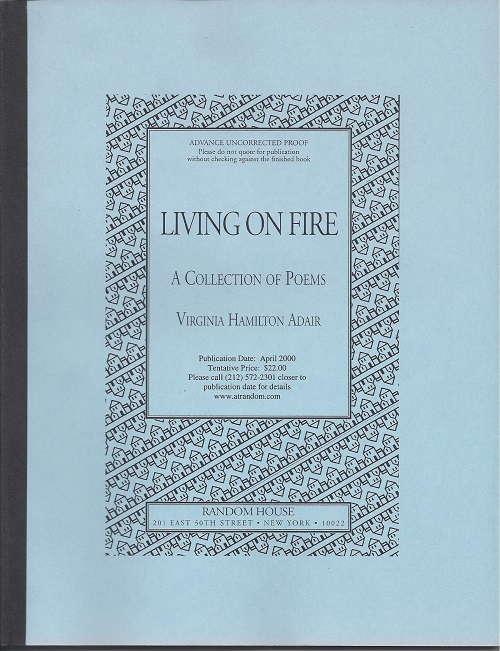 LIVING ON FIRE: A COLLECTION OF POEMS. Virginia Hamilton Adair.