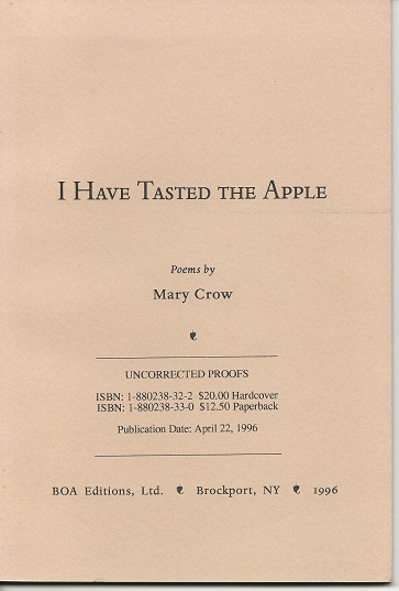 I HAVE TASTED THE APPLE. Mary Crow, William Heyen.