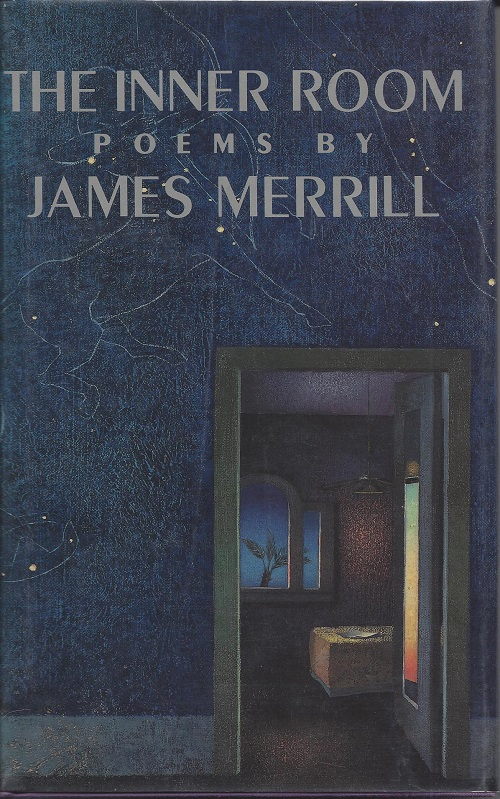 THE INNER ROOM. James Merrill.