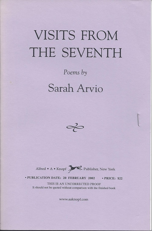 VISITS FROM THE SEVENTH. Sarah Arvio.