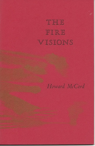 THE FIRE VISIONS. Howard McCord.