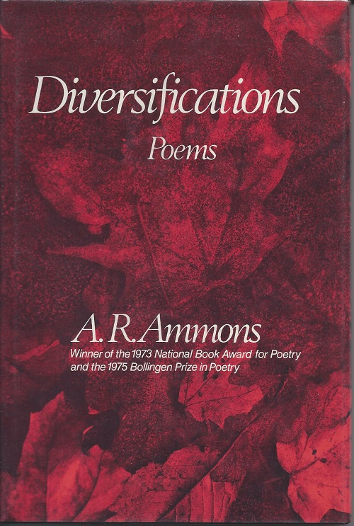 DIVERSIFICATIONS. A. R. Ammons.