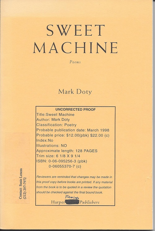 SWEET MACHINE. Mark Doty.