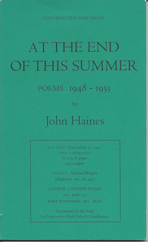 AT THE END OF THIS SUMMER. John Haines.