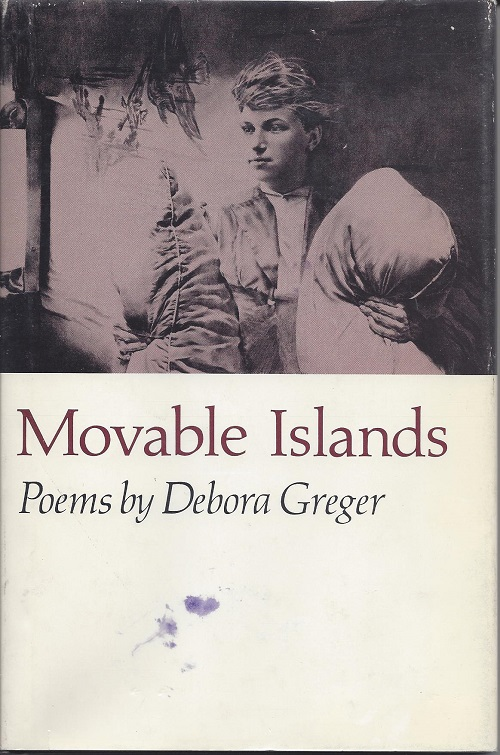 MOVABLE ISLANDS. Debora Greger, Sandra McPherson.