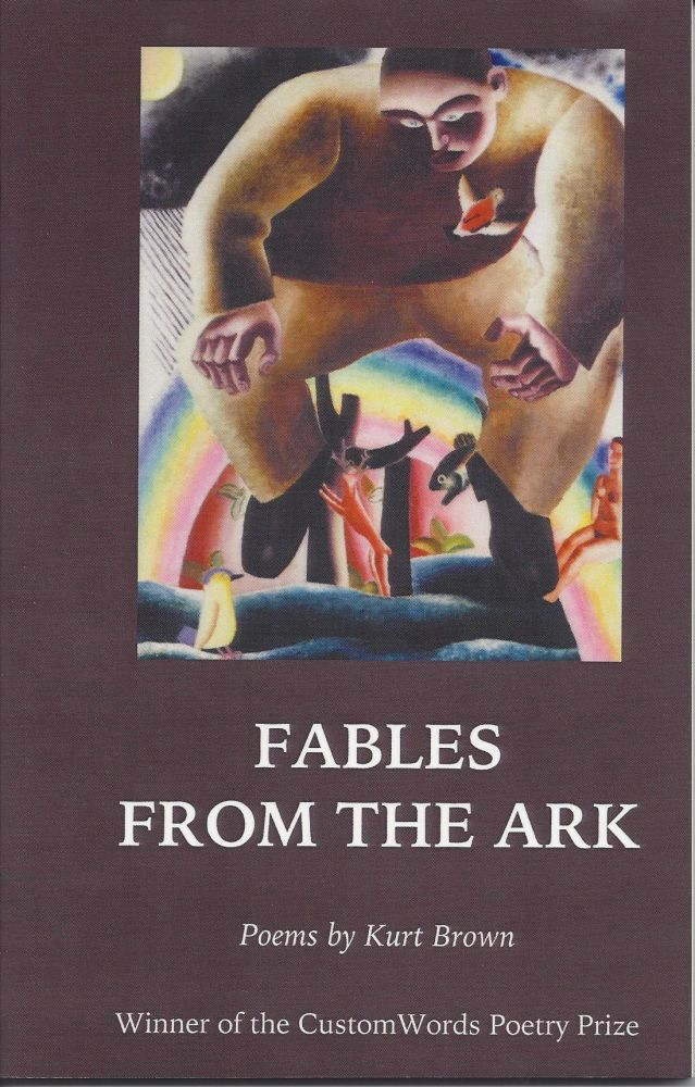 FABLES FROM THE ARK. Kurt Brown.