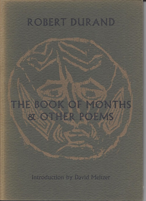 THE BOOK OF MONTHS & OTHER POEMS. Robert Durand.