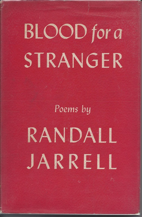 BLOOD FOR A STRANGER. Randall Jarrell.