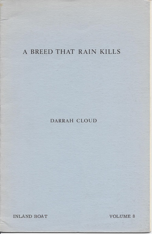 A BREED THAT RAIN KILLS. Darrah Cloud.