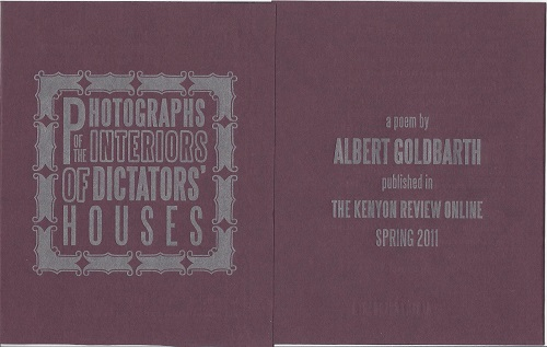 PHOTOGRAPHS OF THE INTERIORS OF DICTATORS' HOUSES. Albert Goldbarth.