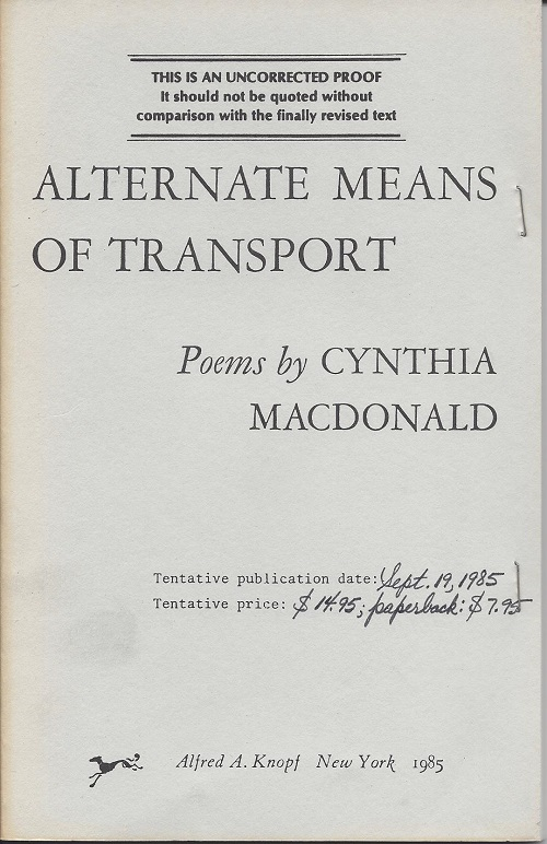 ALTERNATE MEANS OF TRANSPORT. Cynthia Macdonald.