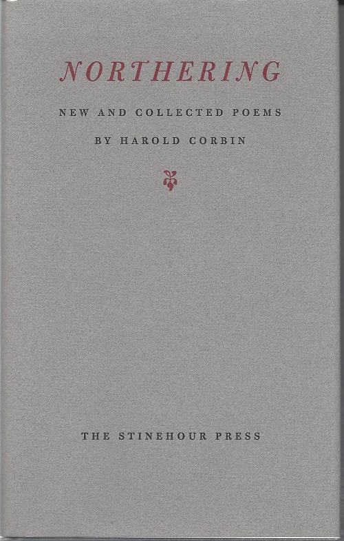 NORTHERING; New And Collected Poems. Harold Corbin.
