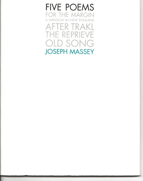 FIVE POEMS. Joseph Massey.