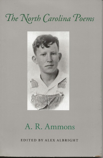 THE NORTH CAROLINA POEMS. A. R. Ammons.