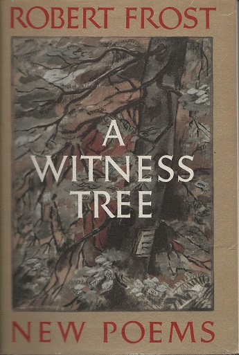 A WITNESS TREE. Robert Frost.