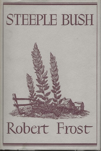 STEEPLE BUSH. Robert Frost.
