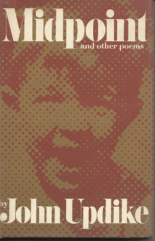 MIDPOINT AND OTHER POEMS. John Updike.