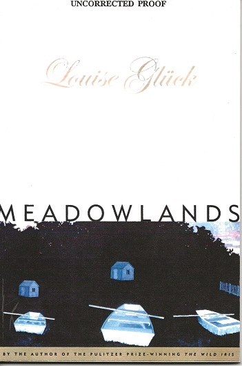 MEADOWLANDS. Louise Gluck.