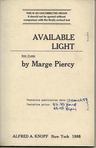 AVAILABLE LIGHT. Marge Piercy.