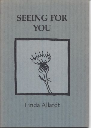 SEEING FOR YOU. Linda Allardt