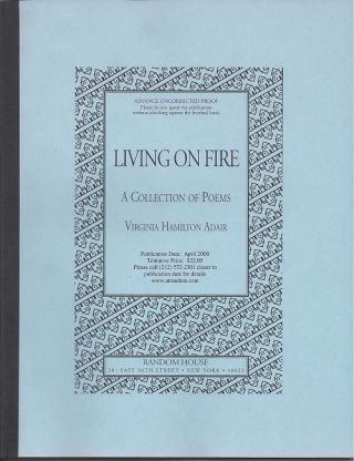LIVING ON FIRE: A COLLECTION OF POEMS. Virginia Hamilton Adair
