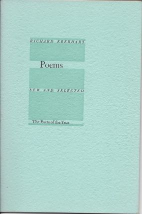 POEMS: NEW AND SELECTED. Richard Eberhart