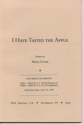 I HAVE TASTED THE APPLE. Mary Crow, William Heyen