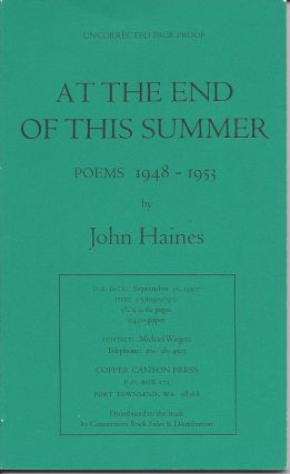 AT THE END OF THIS SUMMER. John Haines