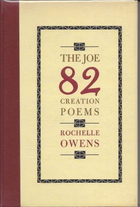 THE JOE 82 CREATION POEMS. Rochelle Owens.