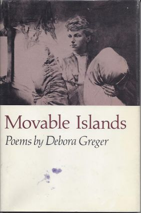 MOVABLE ISLANDS. Debora Greger, Sandra McPherson