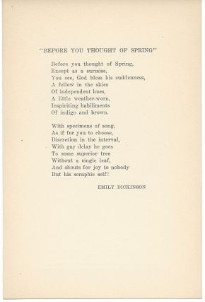BEFORE YOU THOUGHT OF SPRING. (Broadside.). Emily Dickinson.