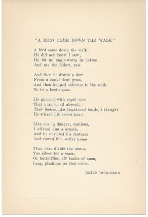 A BIRD CAME DOWN THE WALK. (Broadside.). Emily Dickinson.