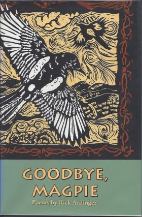 GOODBYE, MAGPIE.