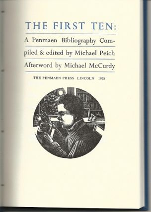 THE FIRST TEN: A PENMAEN BIBLIOGRAPHY. Michael Peich, Michael McCurdy