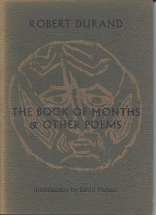 THE BOOK OF MONTHS & OTHER POEMS. Robert Durand
