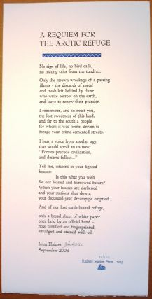 A REQUIEM FOR THE ARCTIC REFUGE. (Broadside.). John Haines