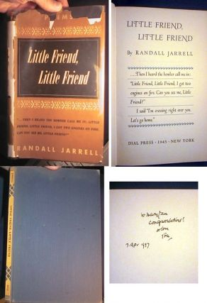 LITTLE FRIEND, LITTLE FRIEND. Randall Jarrell, John Berryman