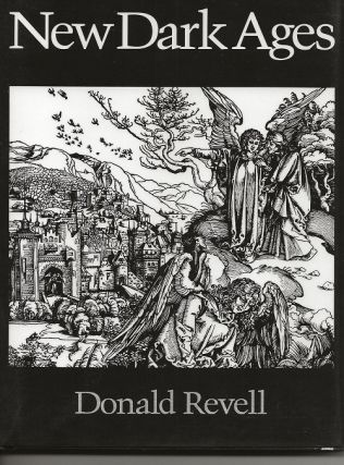 NEW DARK AGES. Donald Revell