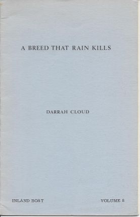 A BREED THAT RAIN KILLS. Darrah Cloud