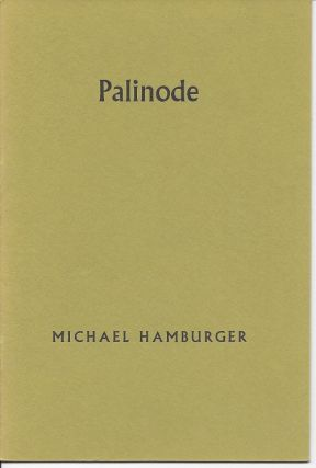 PALINODE: A POET'S PROGRESS. Michael Hamburger