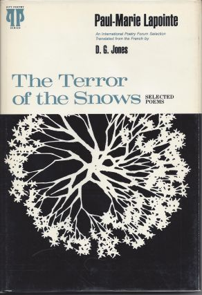THE TERROR OF THE SNOWS: SELECTED POEMS. Paul-Marie Lapointe, D. G. Jones