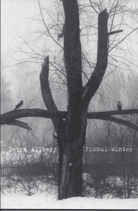 FIMBUL-WINTER. Debra Allbery.