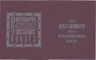 PHOTOGRAPHS OF THE INTERIORS OF DICTATORS' HOUSES. Albert Goldbarth