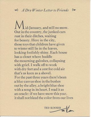 A DRY WINTER LETTER TO FRIENDS. (Broadside.). Ted Kooser