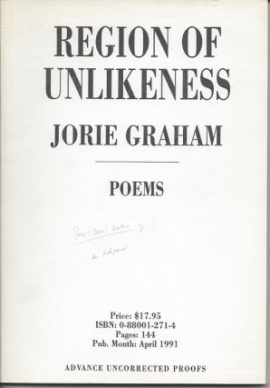 REGION OF UNLIKENESS. Jorie Graham, Joyce Carol Oates