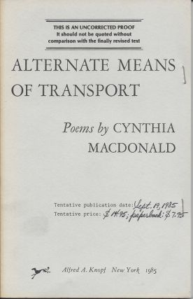 ALTERNATE MEANS OF TRANSPORT. Cynthia Macdonald