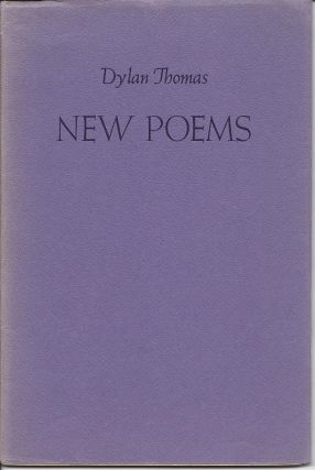 NEW POEMS. Dylan Thomas