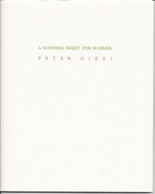 A WINDING SHEET FOR SUMMER. Peter Gizzi.