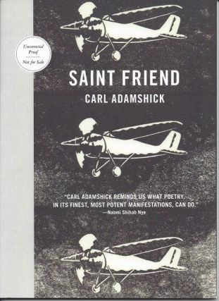 SAINT FRIEND. Carl Adamshick